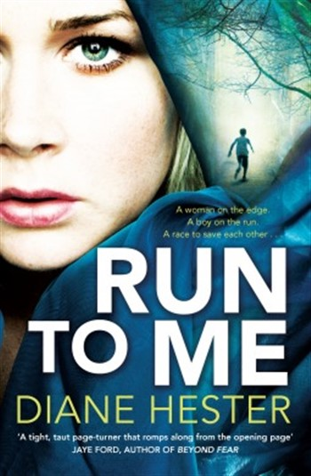 Suspense Fiction Run to Me by Diane Hester