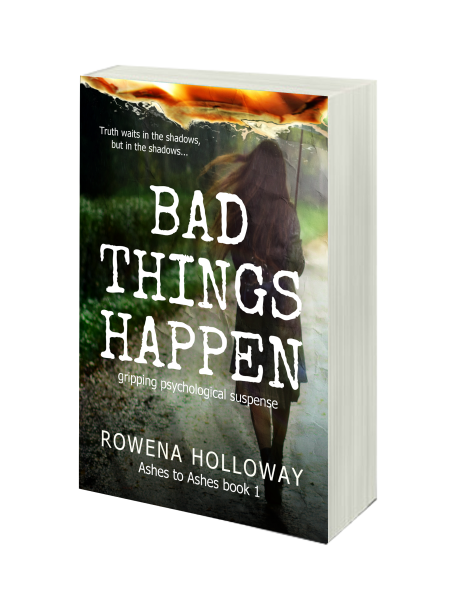 Bad Things Happen a gripping suspense by Rowena Holloway  Coming Soon!