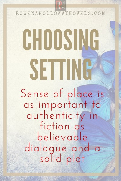 Choosing your setting for fiction